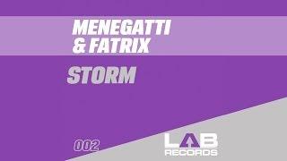 Menegatti Fatrix - Storm (Radio Edit) [Official]