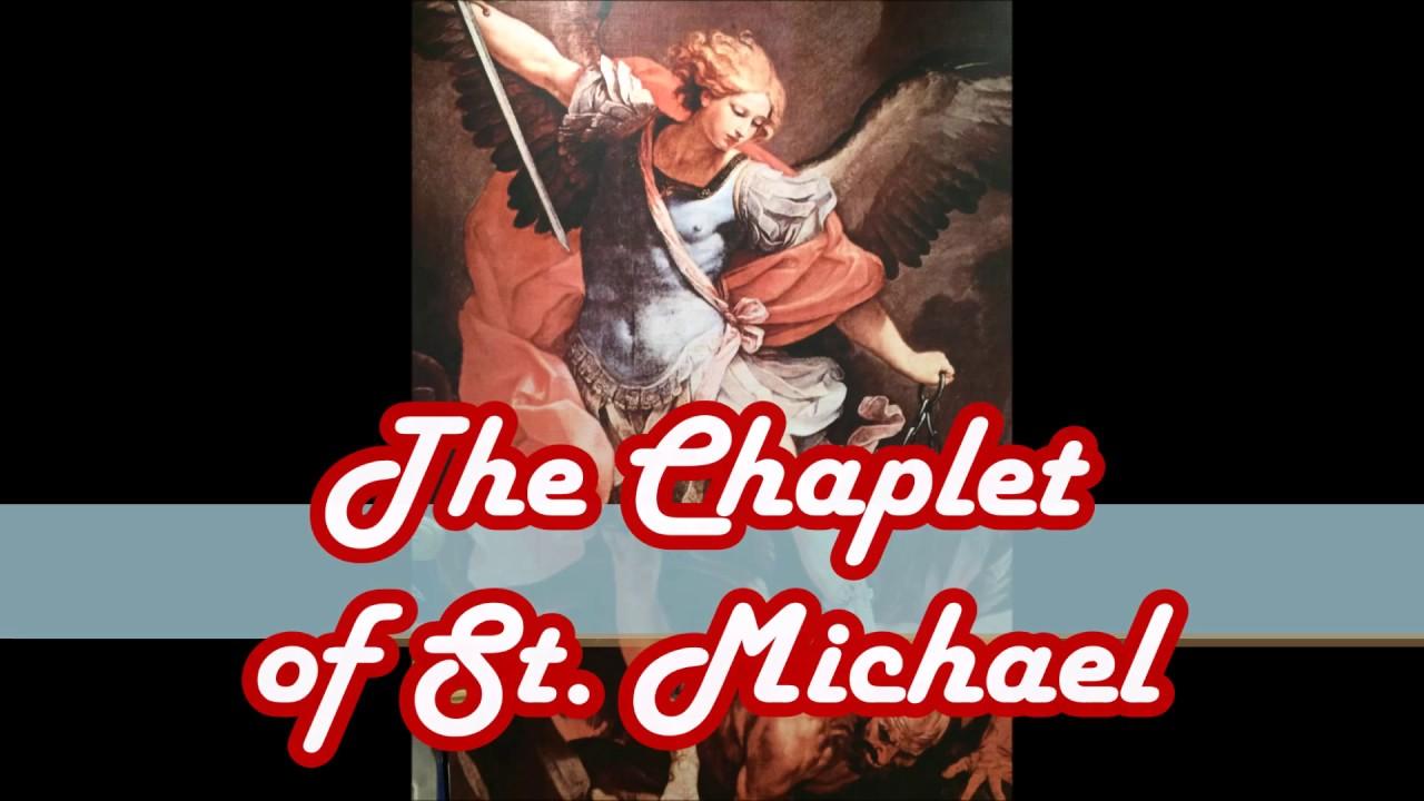 Chaplet Of St Michael Youtube