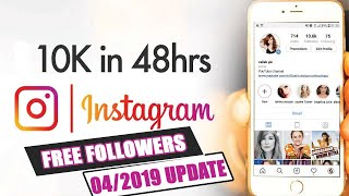 free instagram followers Get up to 10k followers for free in 48hrs 2019 Update