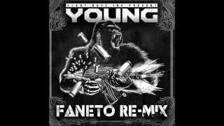 CLOUT BOYZ INC. YOUNG (FANETO REMIX)