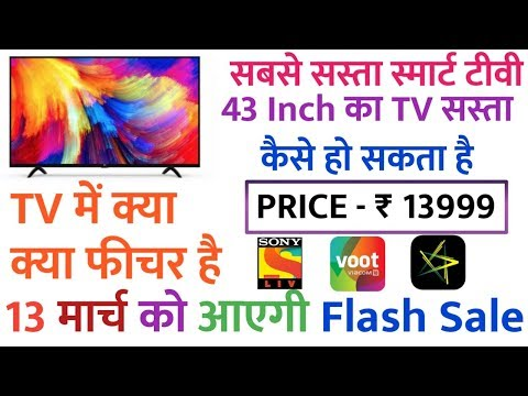 """MI Tv """"32"""" & """"43"""" Inch Review & Specifications Rs 13999"""
