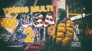 YOUNG MULTI w USA: Dzień 2