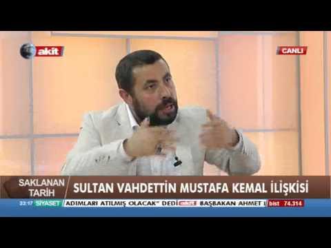 Sakalanan Tarih - Sultan Vahdettin ile Mustafa Kemal ilişkisi