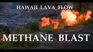 11/12/2014 -- Underground METHANE BLAST + Lava Flow hitting beautiful Hawaiian Pond