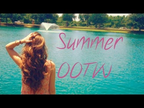 Summer OOTW ☀ - YouTube