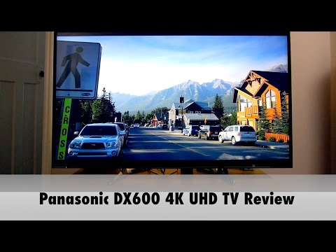 Panasonic TX-55DX600B 4K UHD HDR TV Review