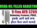 Unboxing USHA Company 9 Fin Oil Filled Radiator OFR 3209 Room Heater 2000 Watts Bijali ki Dukan