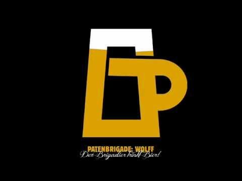 Der Brigadier trinkt Bier! (Karaoke Version) - by PATENBRIGADE: WOLFF