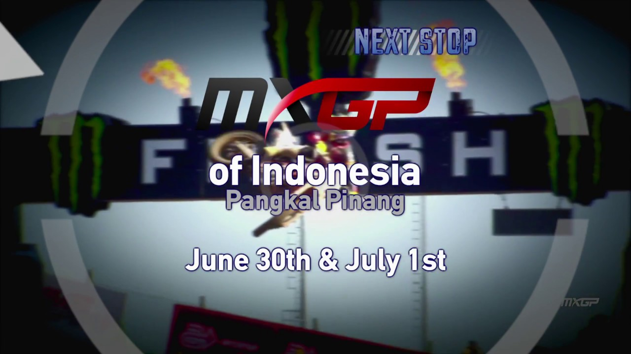Next Stop MXGP of Indonesia 2018