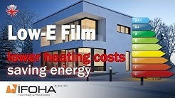 Reduce heating costs and save energy with low-E film / energy-saving film for windows and doors.