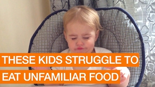 These Kids Struggle to Eat Unfamiliar Food