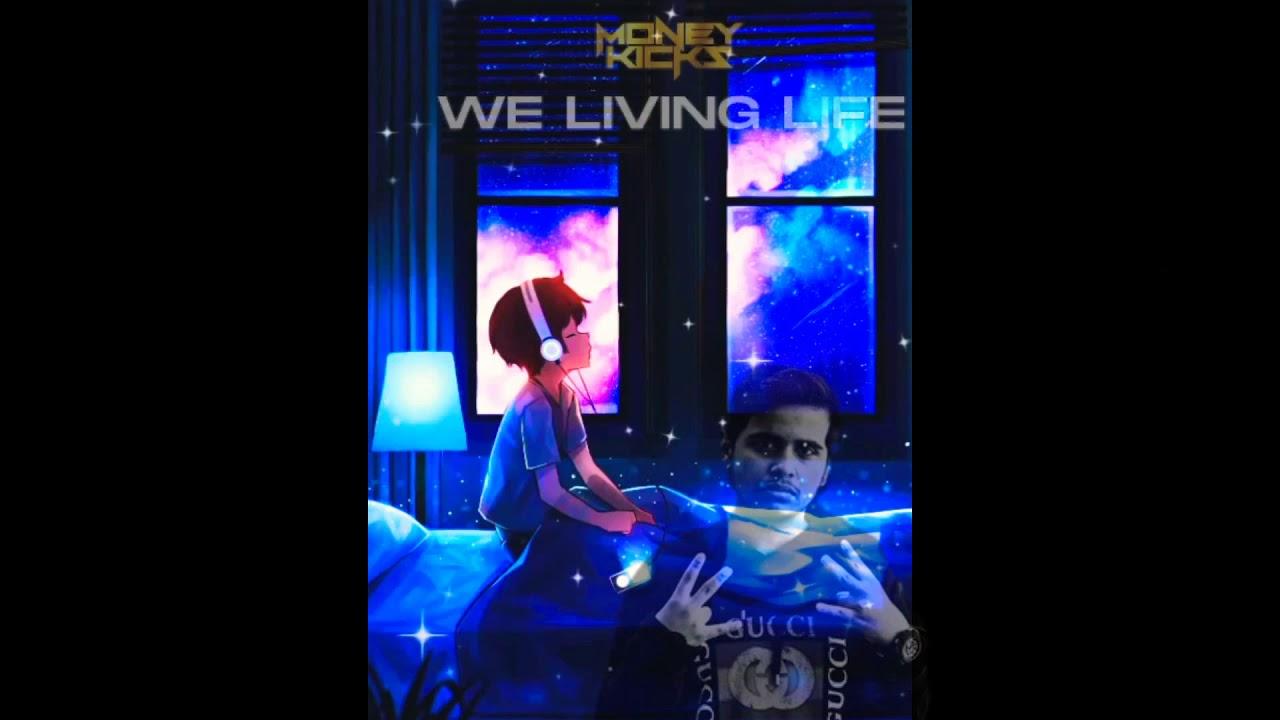 MONEY KICKS - WE LIVING LIFE (MUSIC VIDEO) ft DYLER, RAFTAAR, FAT JOE, S1 & DESIIGNER