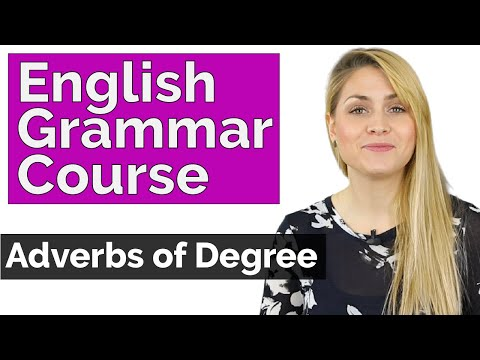 Adverbs of Degree | Learn Basic English Grammar Course