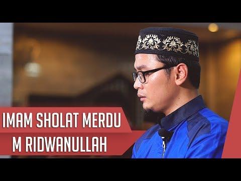 IMAM SHOLAT MERDU || Surat Al Fatiha & Surat Ali Imran 62 - 83 || M Ridwanullah