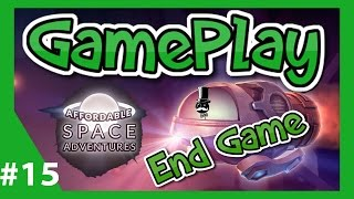 Affordable Space Adventures - End Game