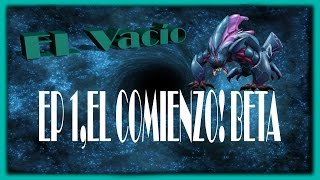 GAMESPORT: El Vacío Ep.1 Empezando BETA