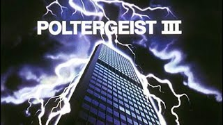 Poltergeist III 1988 Movie Review Or Rant it's Optional