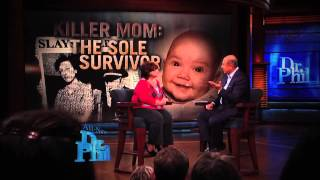 tuesday 1211 killer mom the sole survivor and remarry or run? dr phil