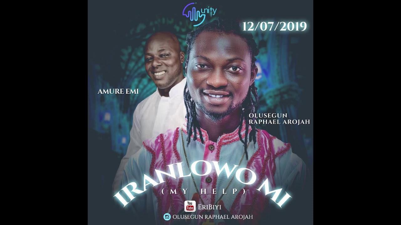 Download Iranlowo Mi - Arojah & Amure Emi