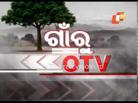 Gaon Ru OTV 22  May  2018 Today News  OTV