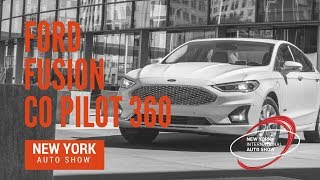 Ford Unveils Refreshed 2019 Fusion with Co Pilot360 - New York Auto Show 2018