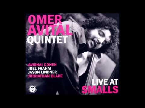 Omer Avital Quintet - Theme For A Brighter Future (HQ)