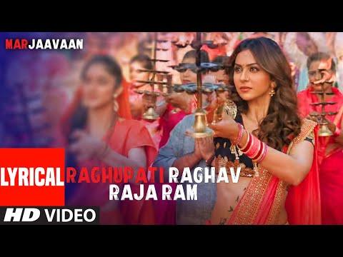 Raghupati Raghav Raja Ram Lyrical | Marjaavaan | Riteish D,Sidharth M,Tara S | Palak M, Tanishk B