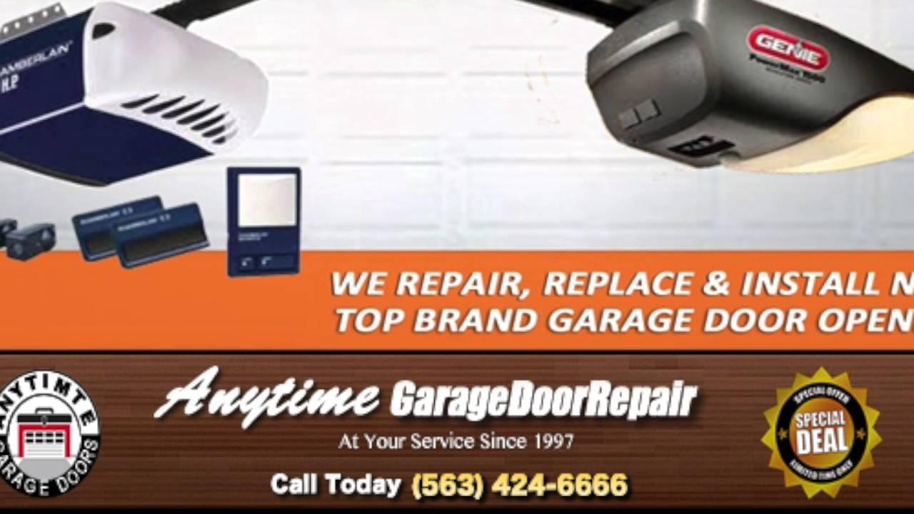 Anytime Garage Door Repair Davenport Ia 563 424 6666 Youtube