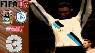 FIFA 07 Manager Mode - vs Coventry City (A) & Sheffield Wednes…