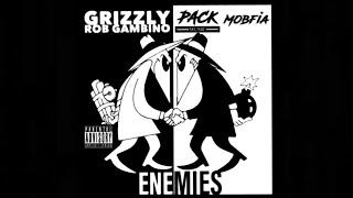Enemies - GRIZZLY x ROB GAMBINO