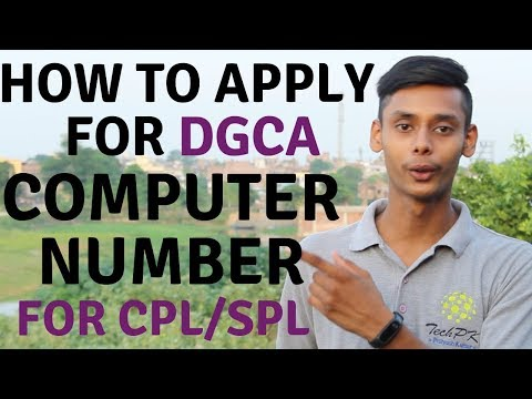 How to apply for DGCA exams and Computer Number for Commercial Pilot License ? (PART-1)