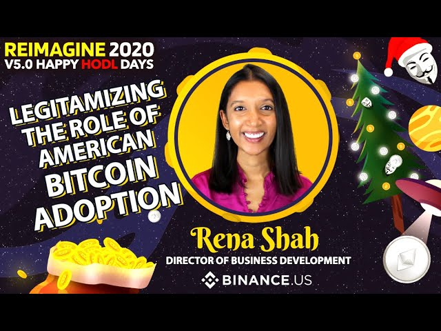 Rena Shah - Binance.US - Blockchain and Energy
