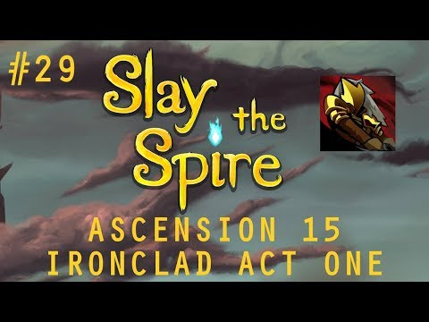 Daily Slay the Spire #29: Overexplaining Ironclad Ascension 15, Act One
