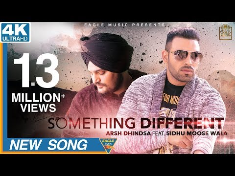 Something Different by Arsh Dhindsa & Sidhu Moose Wala | Eagle Music Official | Latest Song 2018