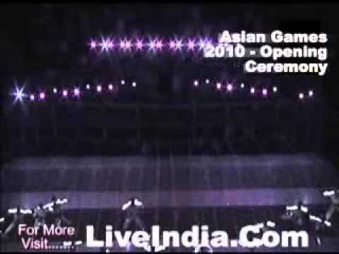 Asian Games 2010 Opening Ceremony Live