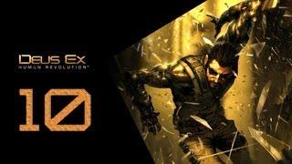 Deus Ex Human Revolution Прохождение Часть 10
