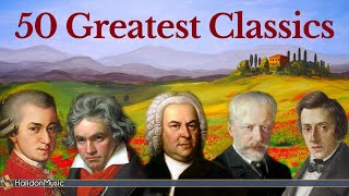 50 Greatest Pieces of Classical Music - Mozart, Beethoven, Bach, Chopi