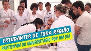 ESTUDANTES DE TODA A REGIÃO PARTICIPAM DO UNIVERSITÁRIO POR 1 DIA