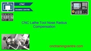 CNC Lathe Tool Nose Radius Compensation
