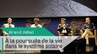 A la poursuite de la vie dans le système solaire | Grand débat | CNRS