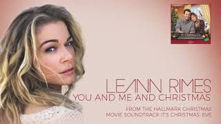 LeAnn Rimes - You and Me and Christmas (Audio) YouTube Videos