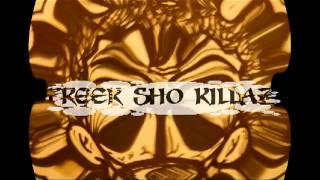 Freek Sho Killaz - Duck N