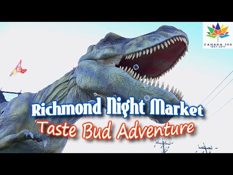 RICHMOND NIGHT MARKET 2017 Canada 150 T-Rex Taste Bud Adventure