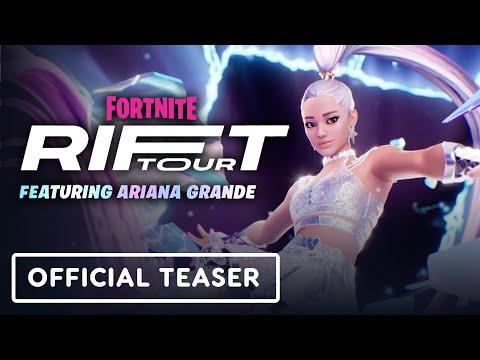 Fortnite Rift Tour Featuring Ariana Grande – Official Teaser Trailer
