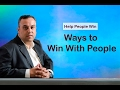 15 Ways to Win with People - Help People Win