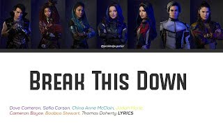Break This Down - Descendants 3 Cast (Color Coded Lyrics)