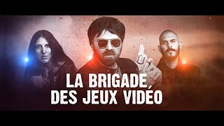 La Brigade Des Jeux Vidéo
