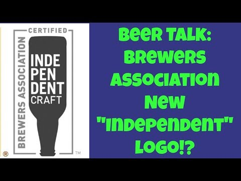 "Beer Talk: Brewers Association's New ""Independent Craft"" Brewery Logo - Ep. #1339"