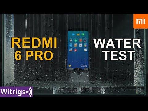 pretty nice 8653e 8c8de Redmi 6 Pro Waterproof | Water Test