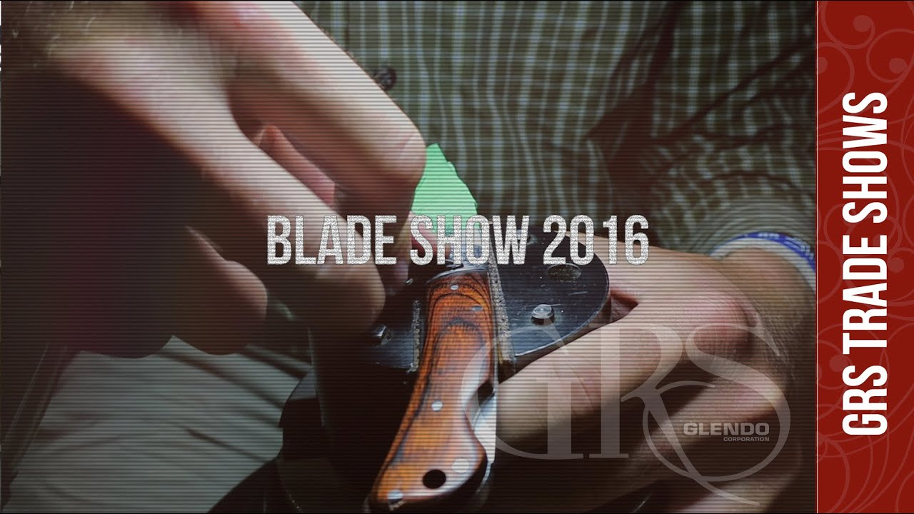 GRS Tools at the Bladeshow 2016